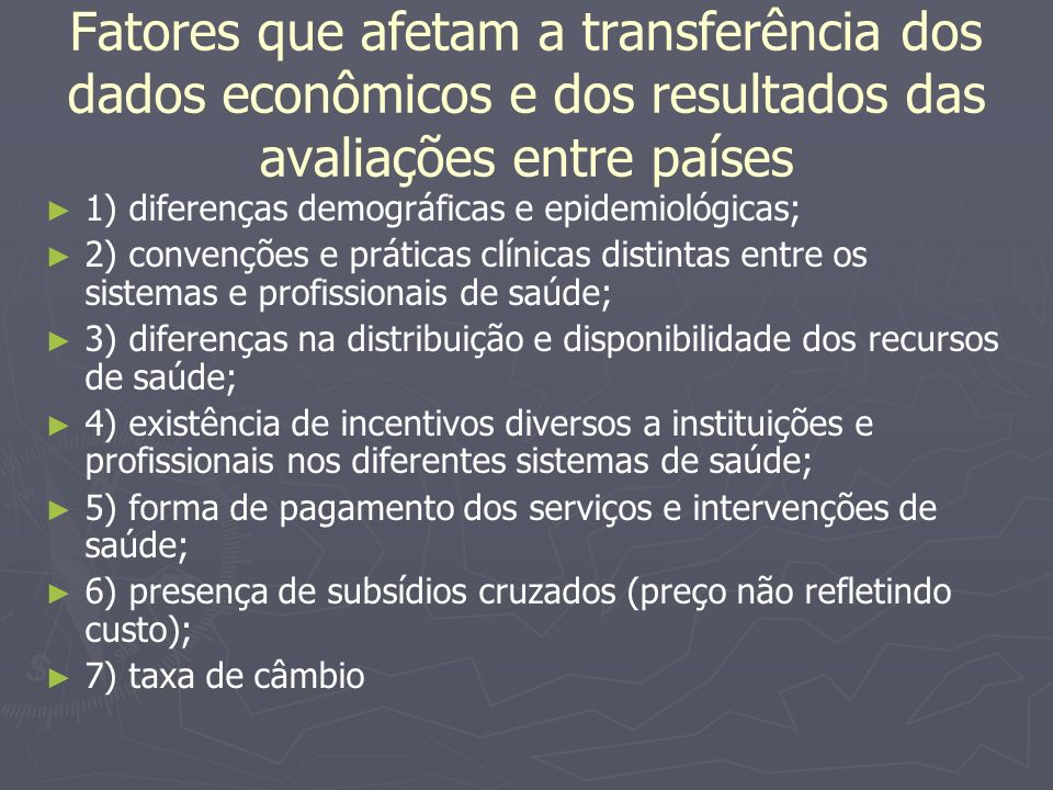 Fatores que afetam a transferência dos dados econômicos e dos resultados das avaliações entre países
