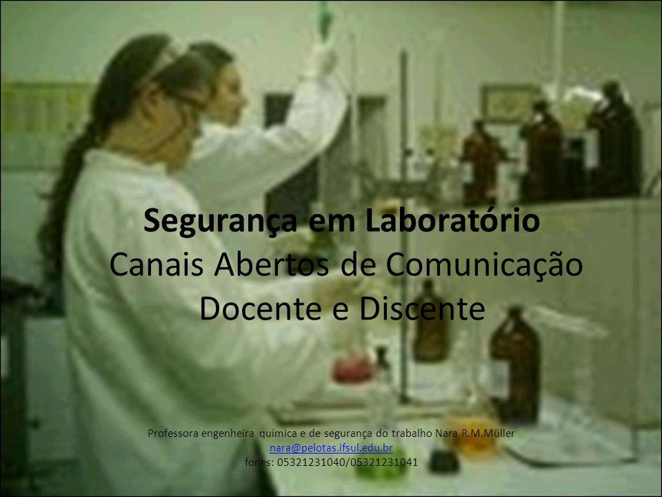 Segurança em Laboratório Canais Abertos de Comunicação Docente e Discente