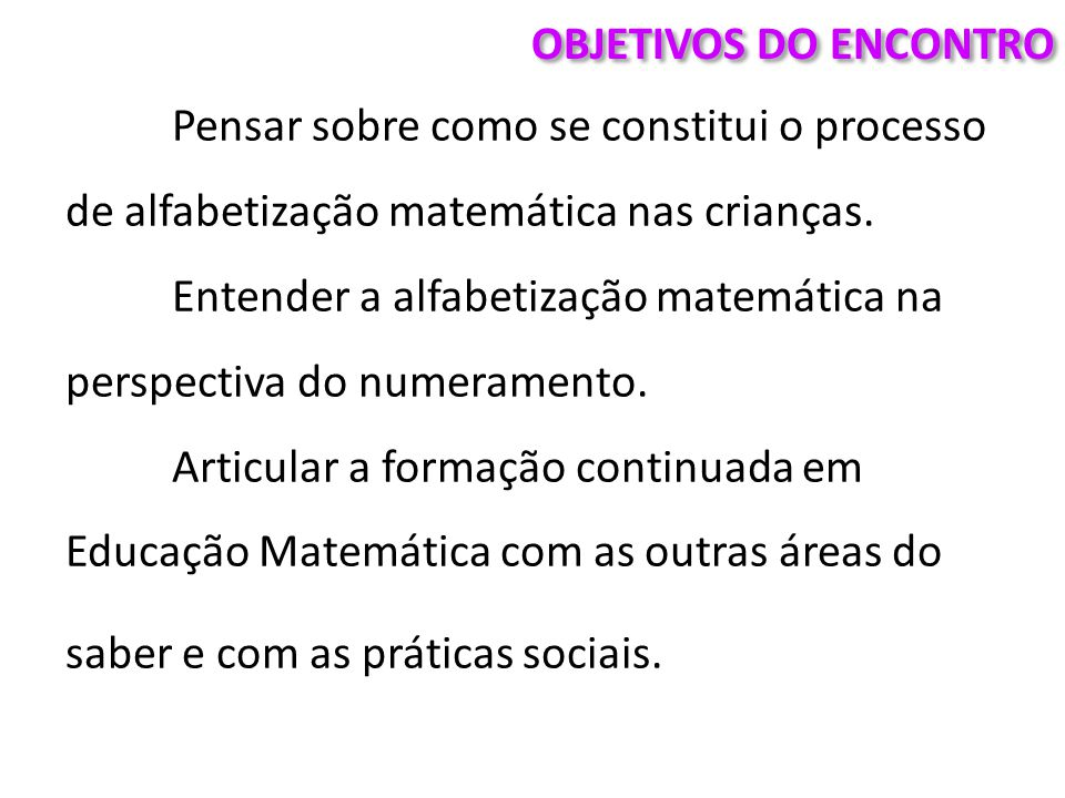 OBJETIVOS DO ENCONTRO