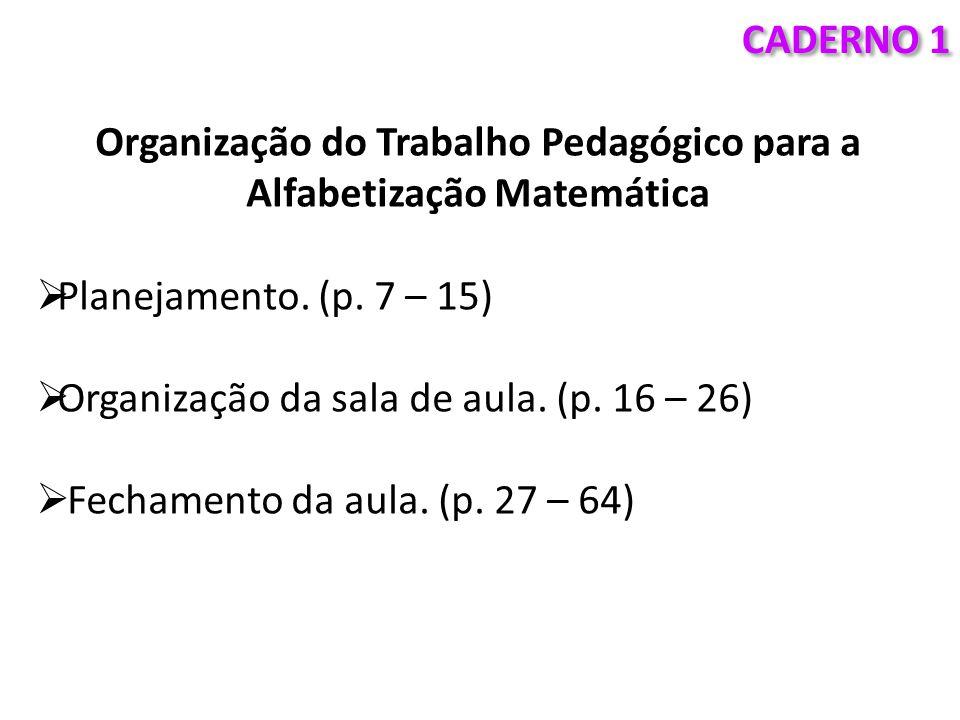 Organização do Trabalho Pedagógico para a Alfabetização Matemática