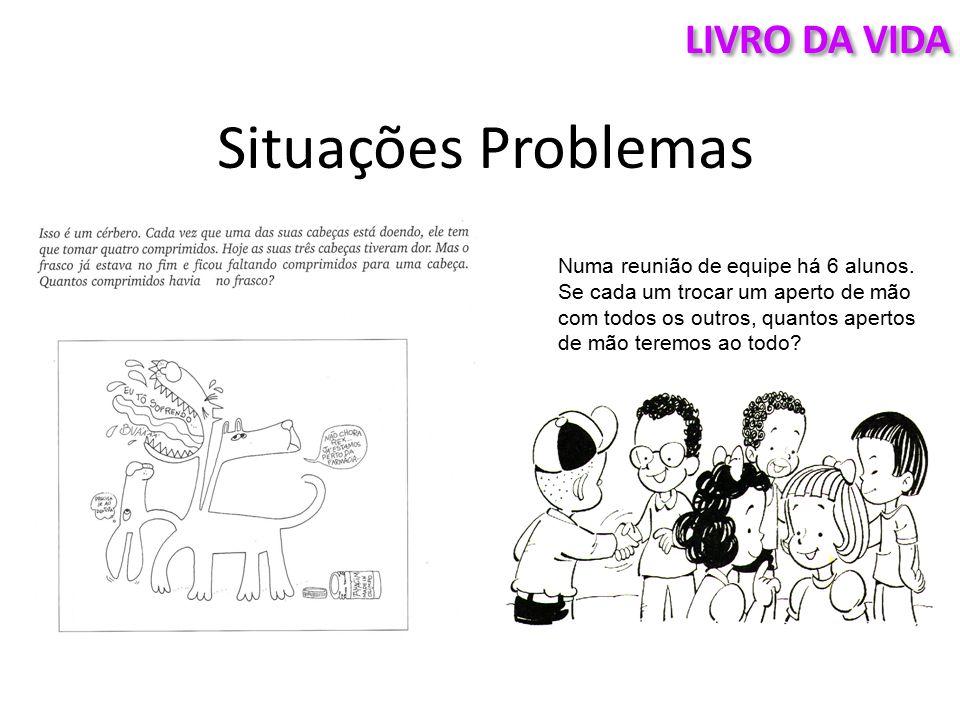 Situações Problemas LIVRO DA VIDA