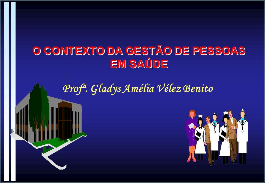 Profª. Gladys Amélia Vélez Benito