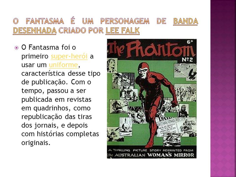 O Fantasma é um personagem de banda desenhada criado por Lee Falk