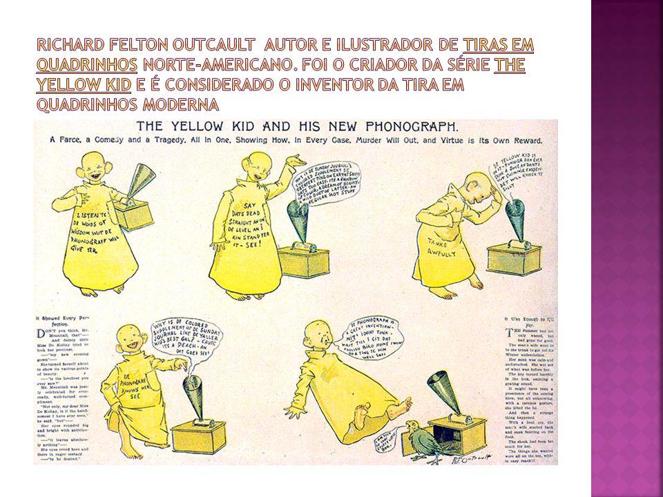 Richard Felton Outcault autor e ilustrador de tiras em quadrinhos norte-americano.