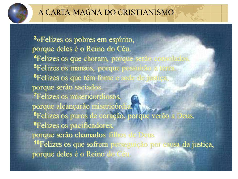 A CARTA MAGNA DO CRISTIANISMO