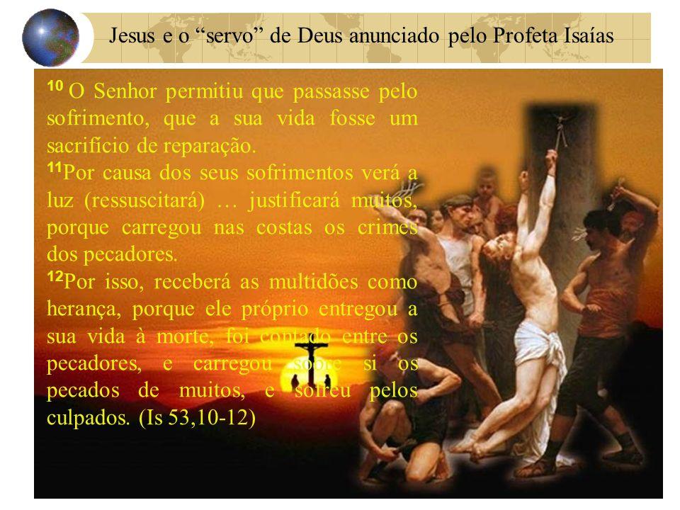 Jesus e o servo de Deus anunciado pelo Profeta Isaías