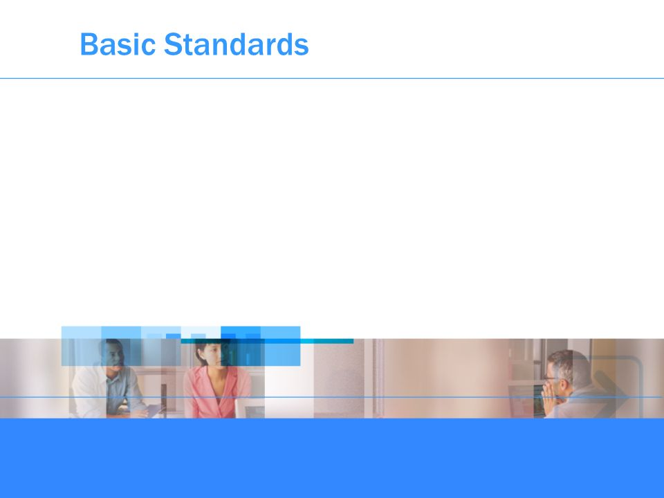 Basic Standards