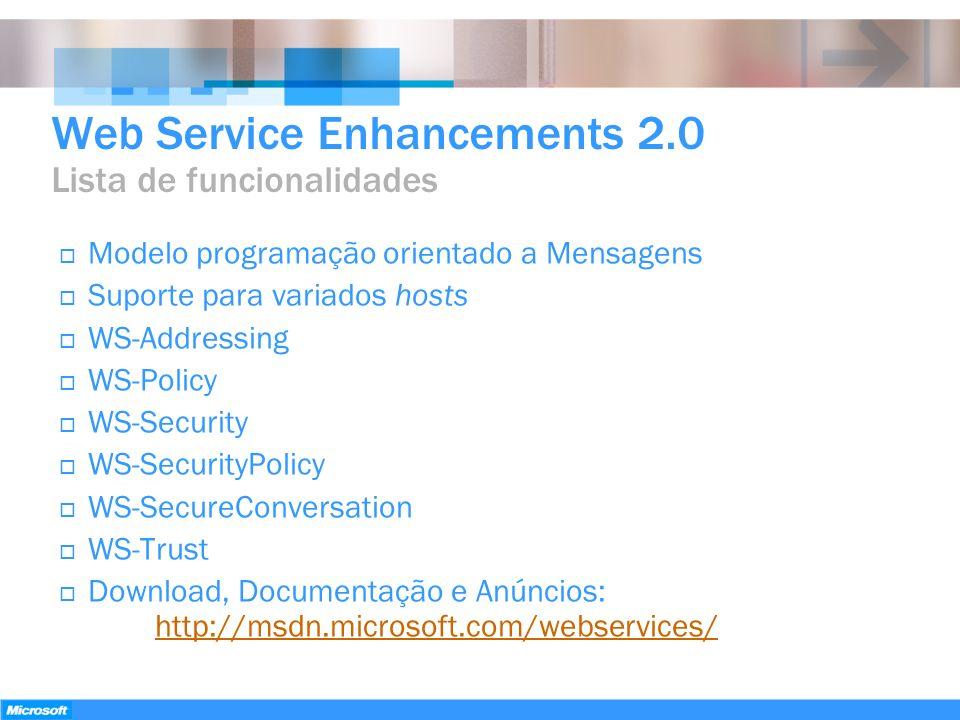 Web Service Enhancements 2.0 Lista de funcionalidades
