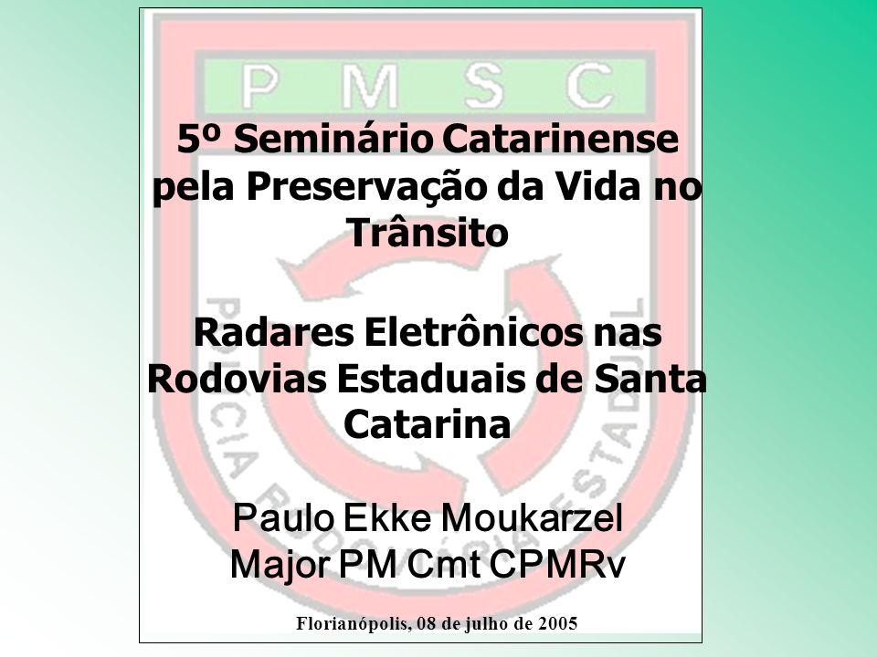 5º Seminário Catarinense pela Preservação da Vida no Trânsito