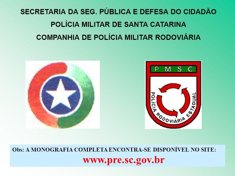 SECRETARIA DA SEG. PÚBLICA E DEFESA DO CIDADÃO