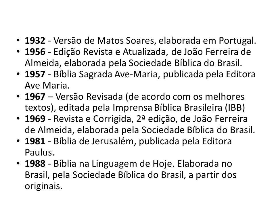 1932 - Versão de Matos Soares, elaborada em Portugal.