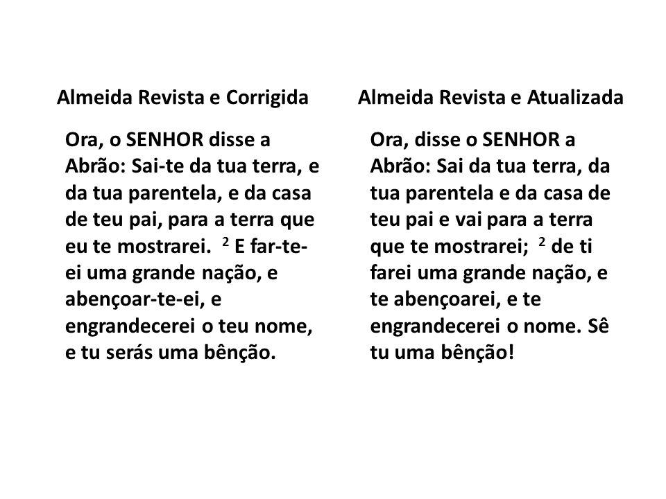 Almeida Revista e Corrigida Almeida Revista e Atualizada