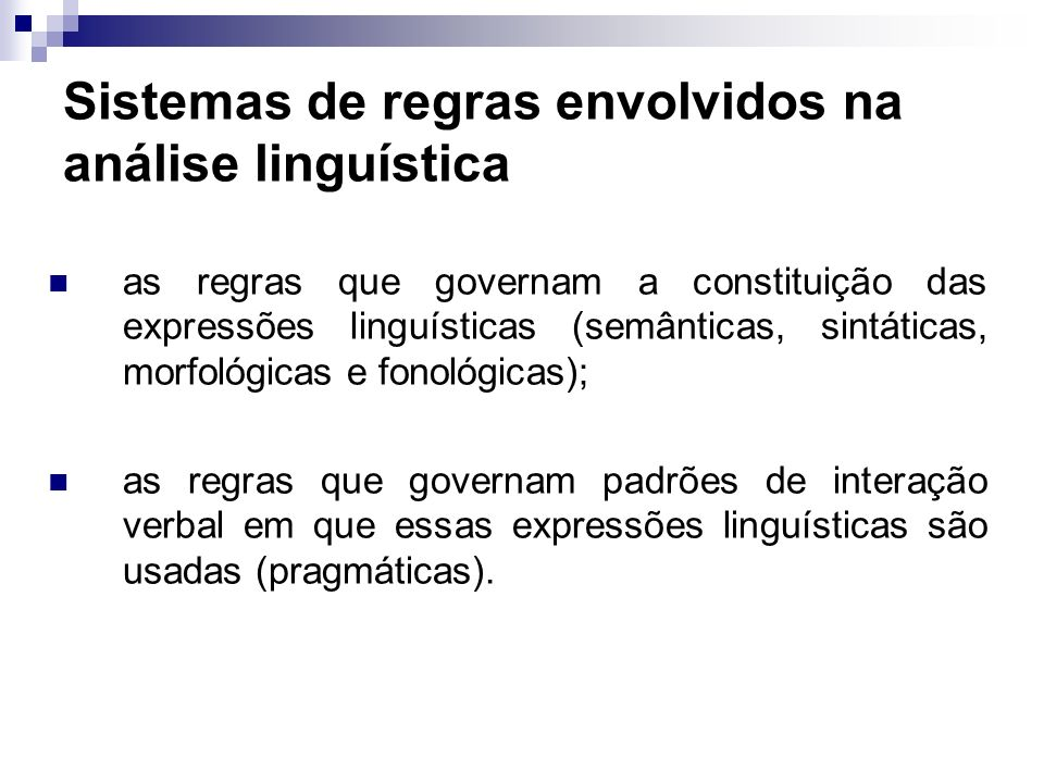 Sistemas de regras envolvidos na análise linguística