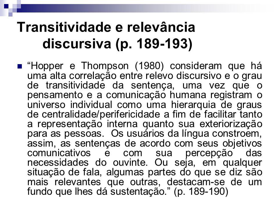 Transitividade e relevância discursiva (p. 189-193)