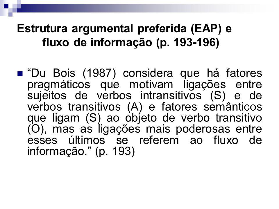 Estrutura argumental preferida (EAP) e fluxo de informação (p. 193-196)
