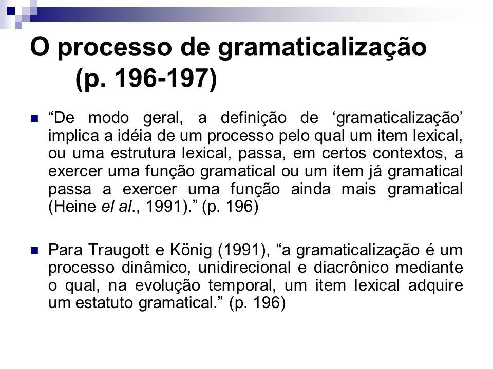 O processo de gramaticalização (p. 196-197)