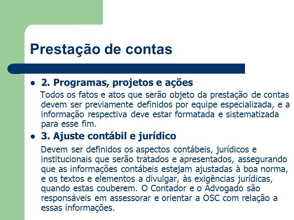 Prestação de contas 2. Programas, projetos e ações