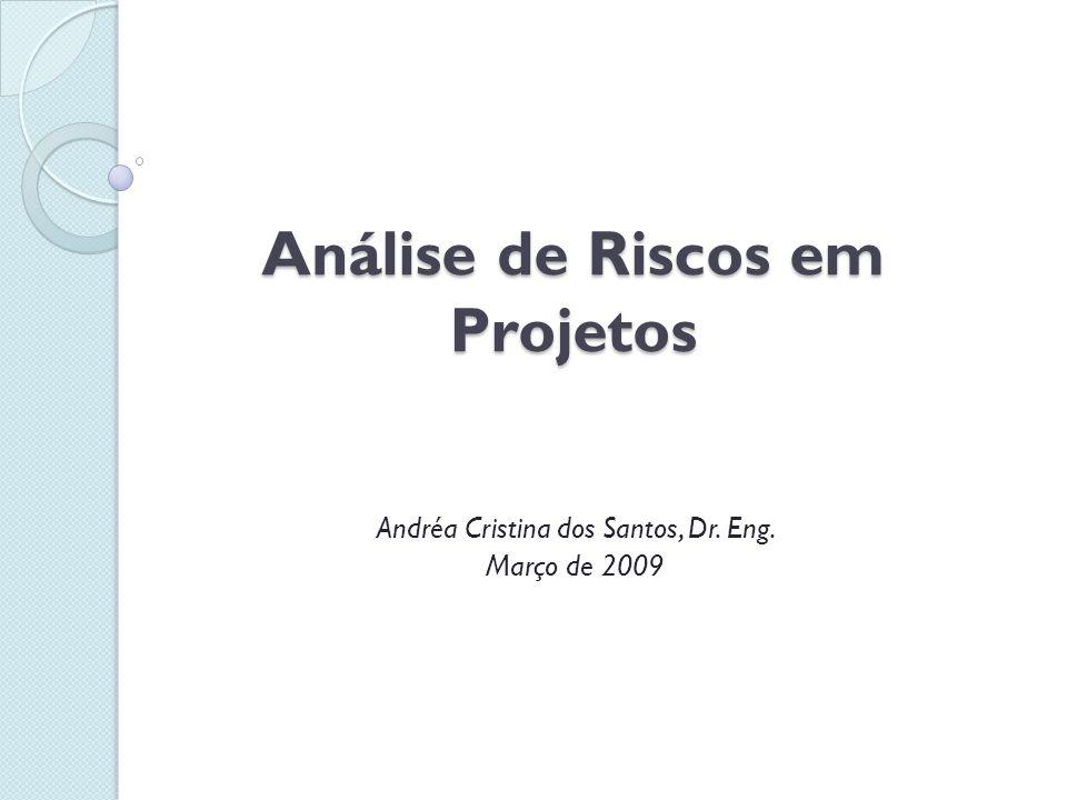 Análise de Riscos em Projetos
