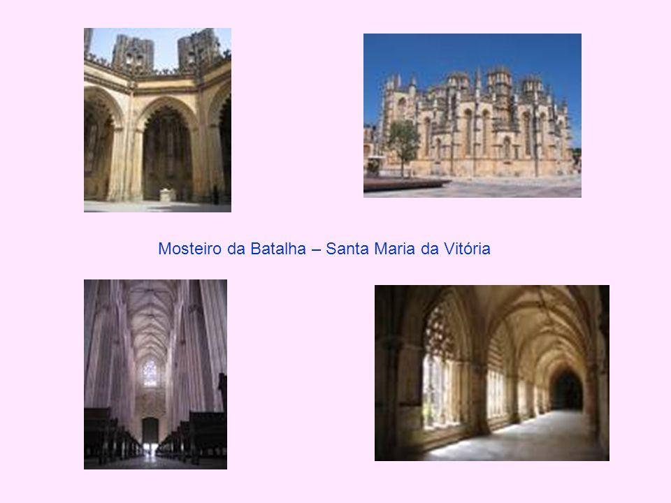 Mosteiro da Batalha – Santa Maria da Vitória