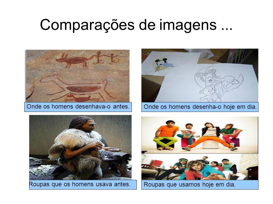 Comparações de imagens ...