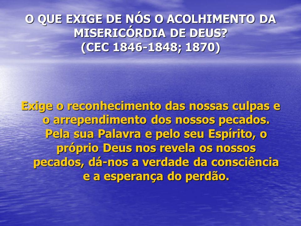 O QUE EXIGE DE NÓS O ACOLHIMENTO DA MISERICÓRDIA DE DEUS