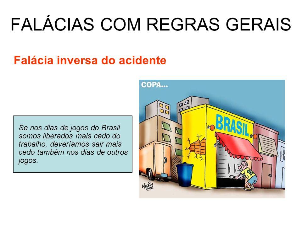 FALÁCIAS COM REGRAS GERAIS