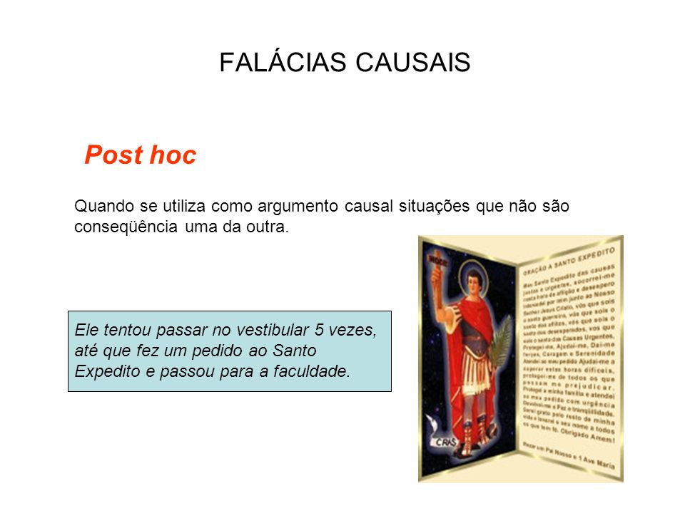 FALÁCIAS CAUSAIS Post hoc