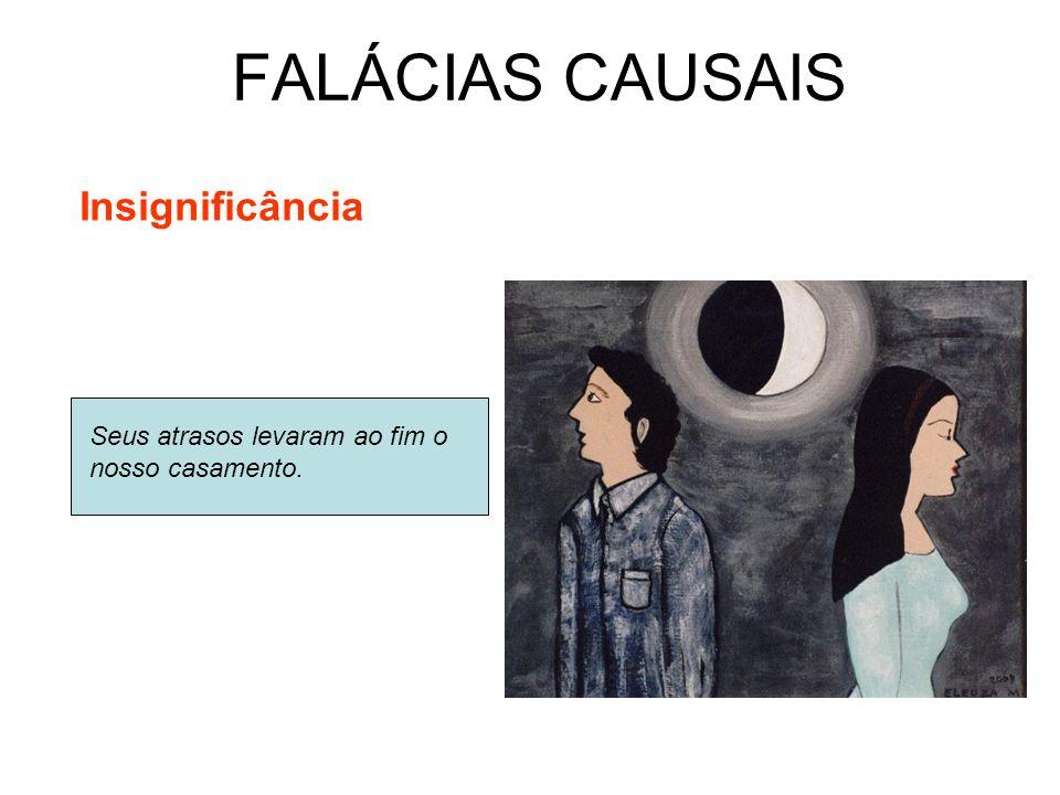 FALÁCIAS CAUSAIS Insignificância