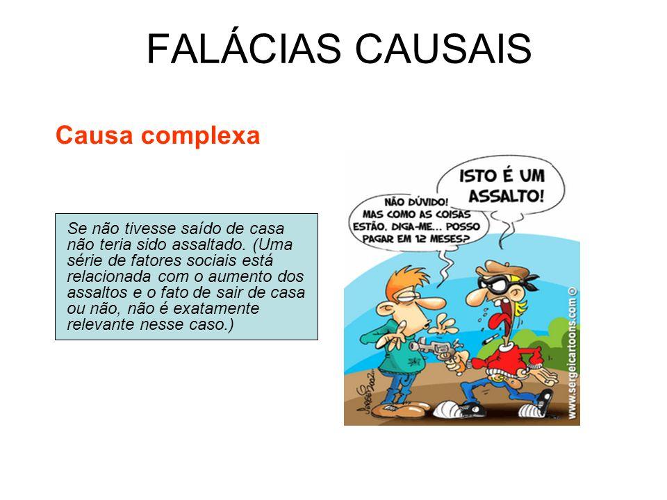 FALÁCIAS CAUSAIS Causa complexa