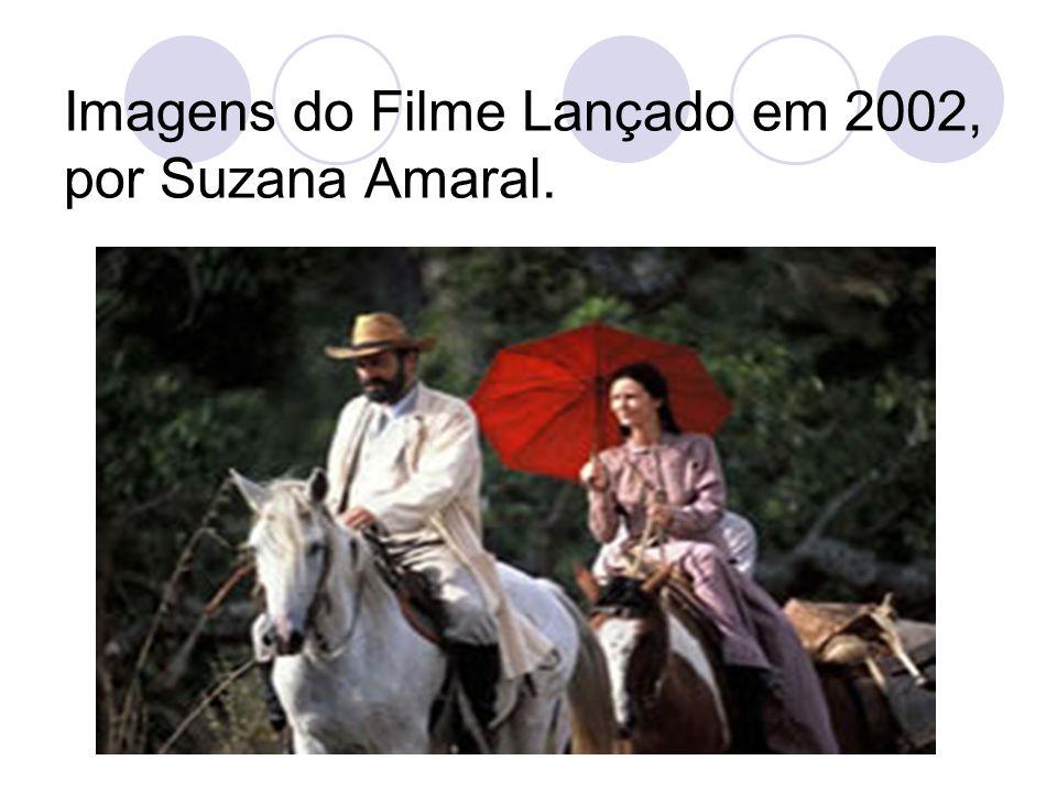 Imagens do Filme Lançado em 2002, por Suzana Amaral.