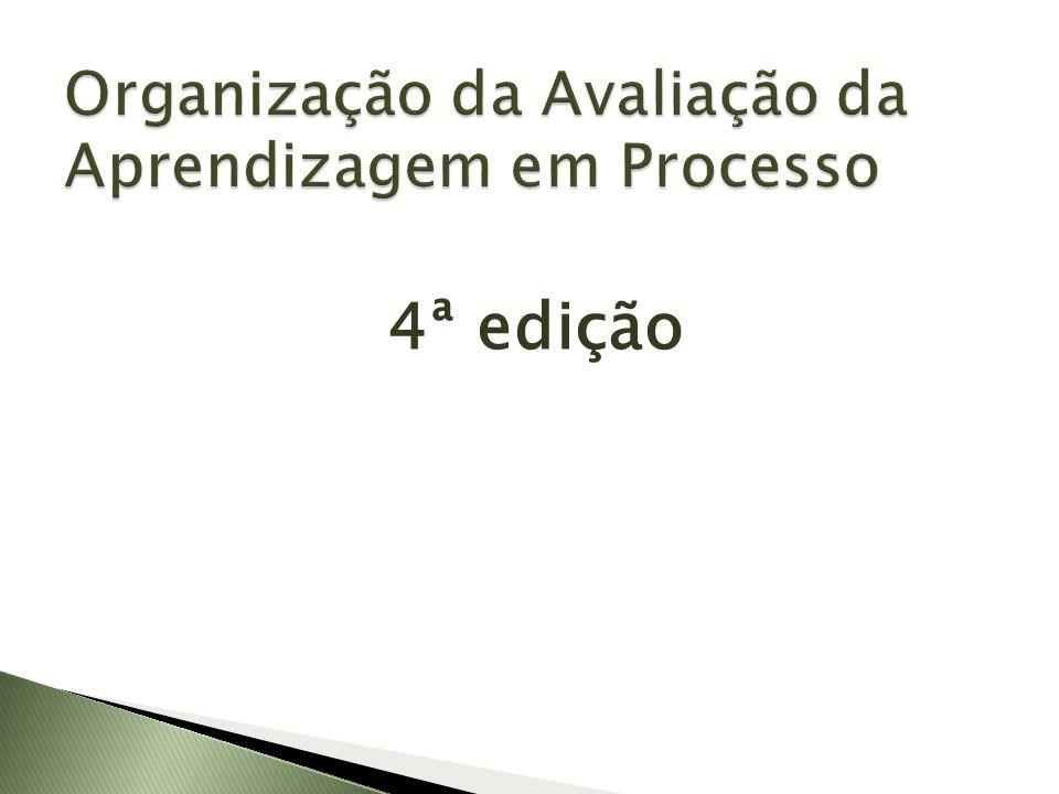 Organização da Avaliação da Aprendizagem em Processo