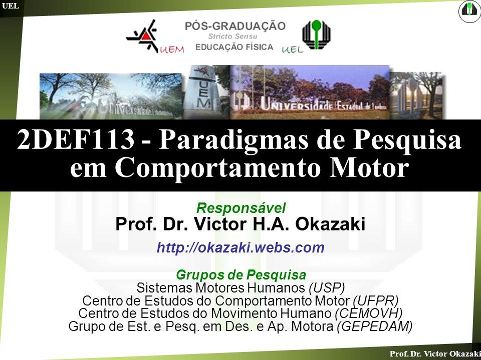 2DEF113 - Paradigmas de Pesquisa em Comportamento Motor