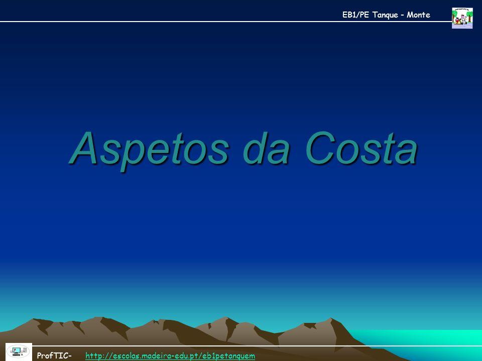 Aspetos da Costa EB1/PE Tanque - Monte