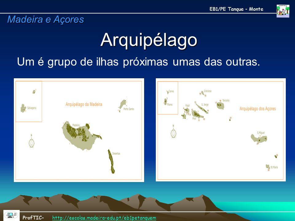 Arquipélago Um é grupo de ilhas próximas umas das outras.
