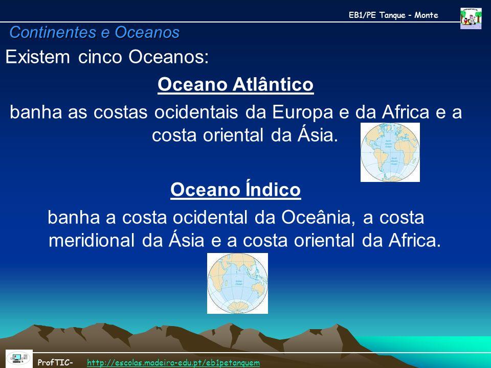 Existem cinco Oceanos: Oceano Atlântico