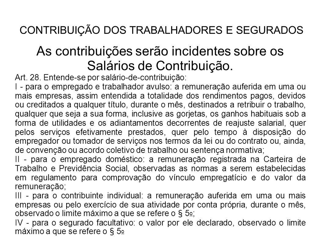 CONTRIBUIÇÃO DOS TRABALHADORES E SEGURADOS