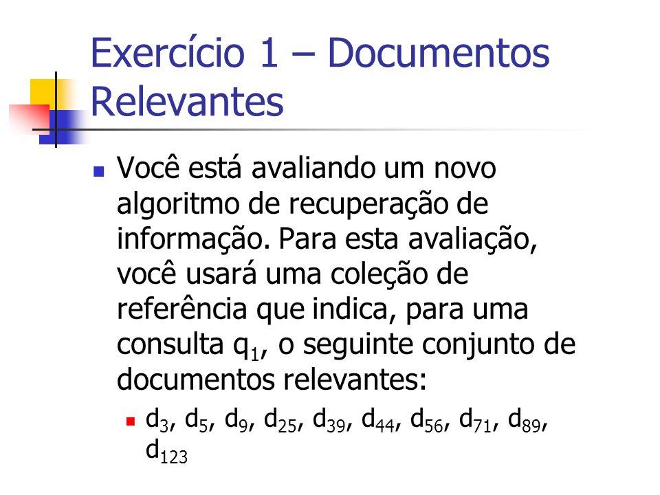 Exercício 1 – Documentos Relevantes