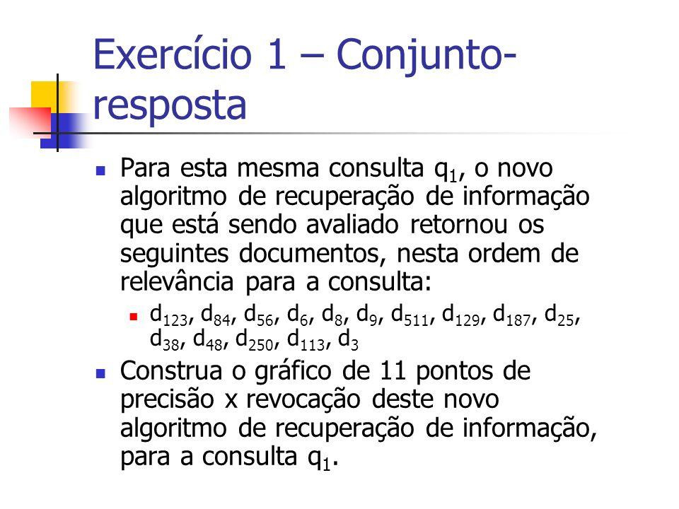 Exercício 1 – Conjunto-resposta