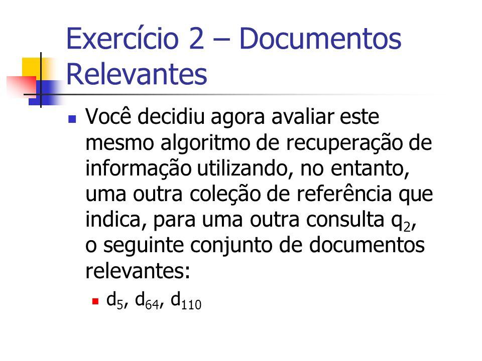 Exercício 2 – Documentos Relevantes