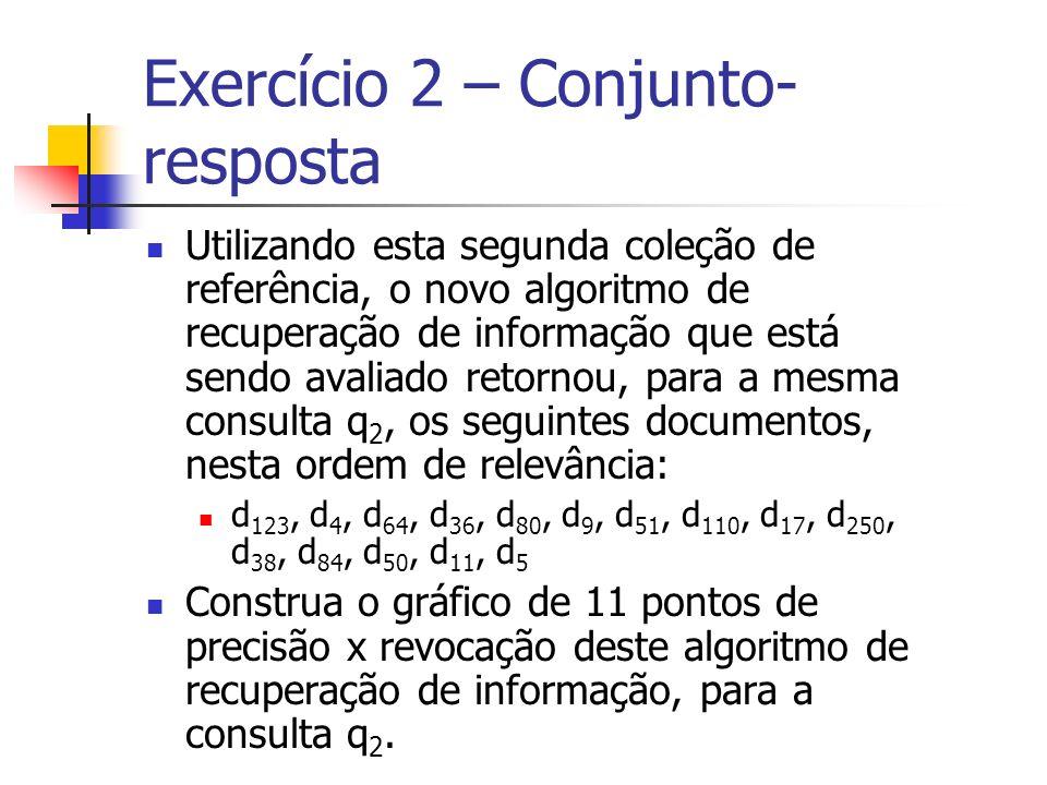 Exercício 2 – Conjunto-resposta