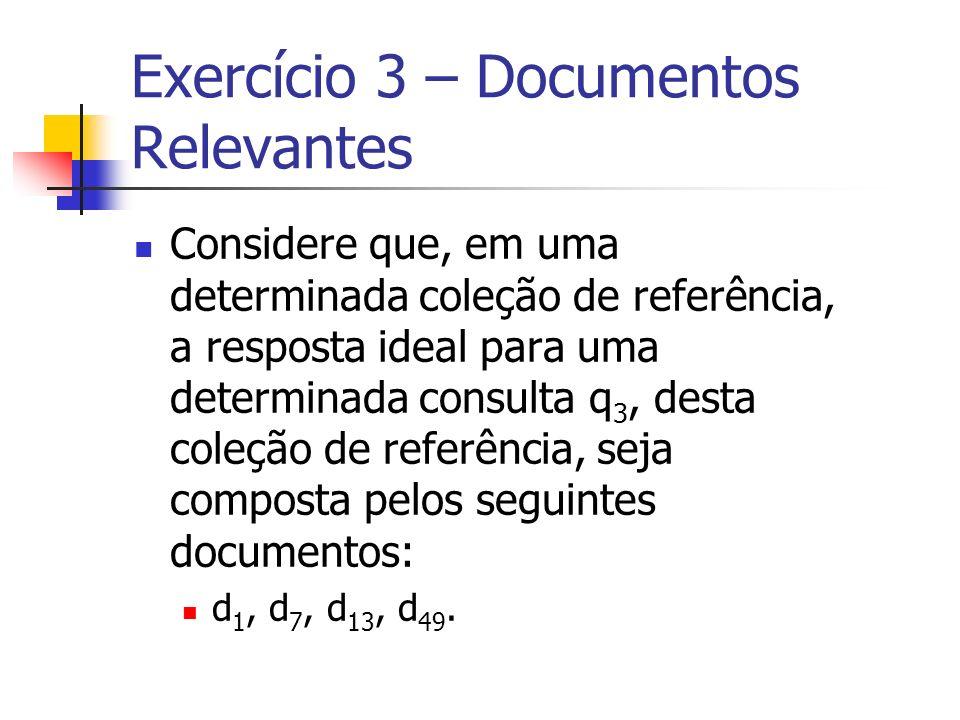 Exercício 3 – Documentos Relevantes