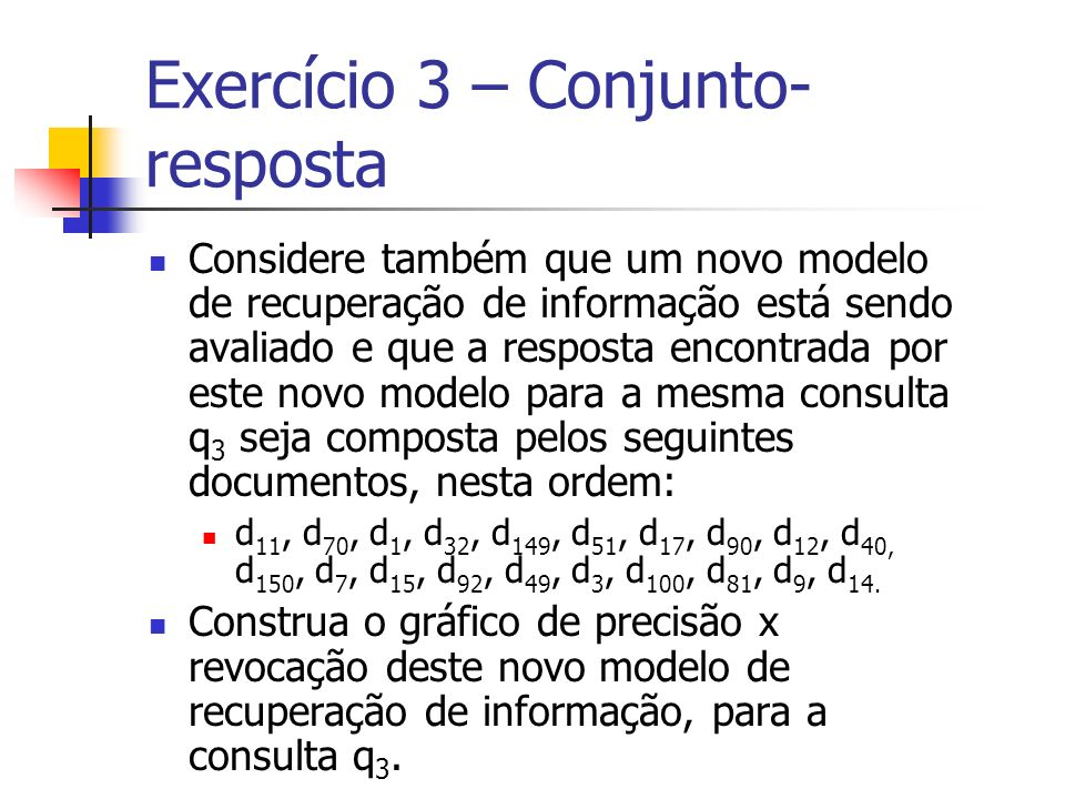 Exercício 3 – Conjunto-resposta