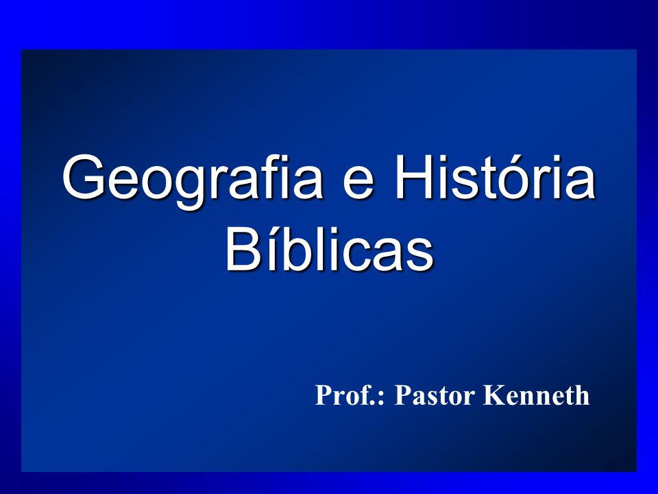 Geografia e História Bíblicas