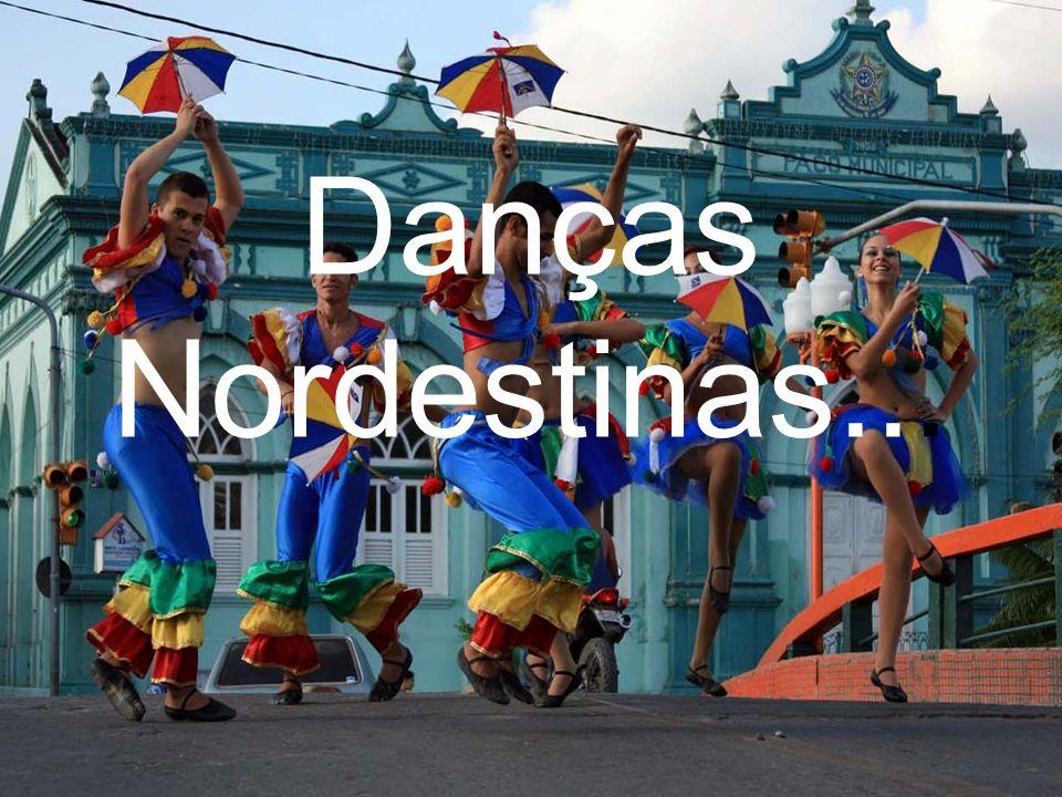Danças Nordestinas...