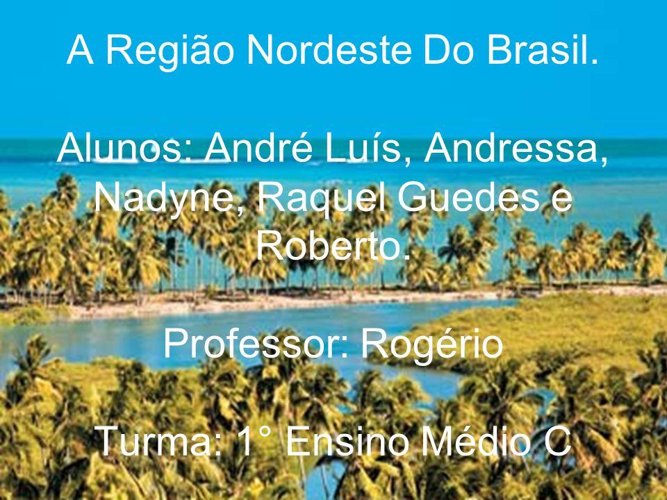 A Região Nordeste Do Brasil