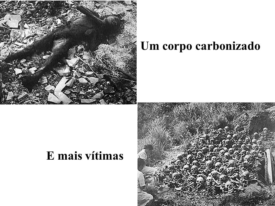 Um corpo carbonizado E mais vítimas