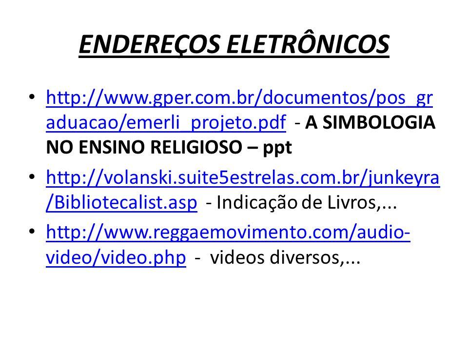ENDEREÇOS ELETRÔNICOS