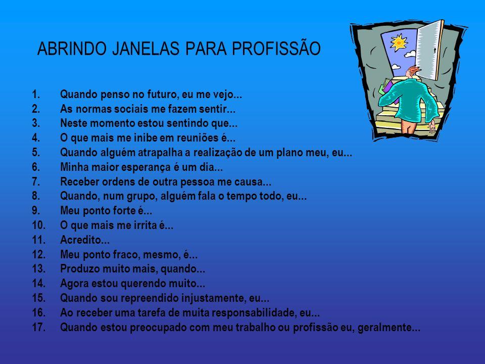 ABRINDO JANELAS PARA PROFISSÃO