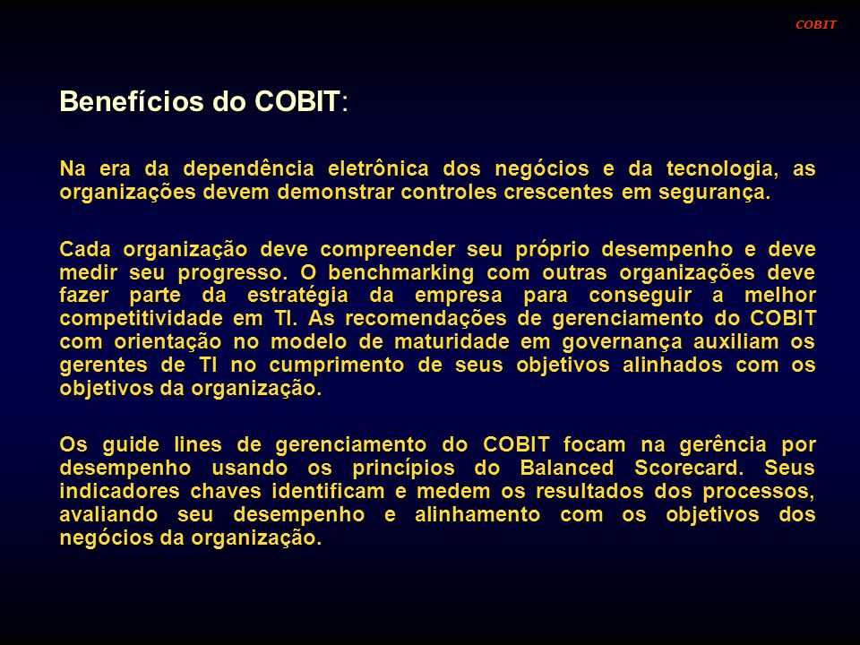 COBIT Benefícios do COBIT: