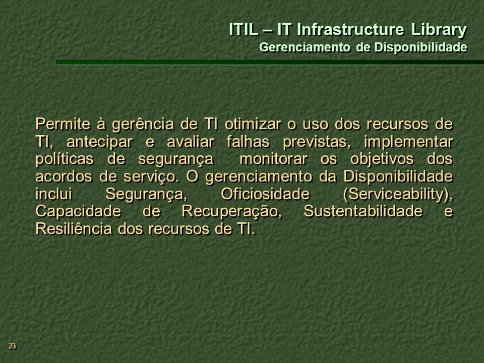 ITIL – IT Infrastructure Library Gerenciamento de Disponibilidade